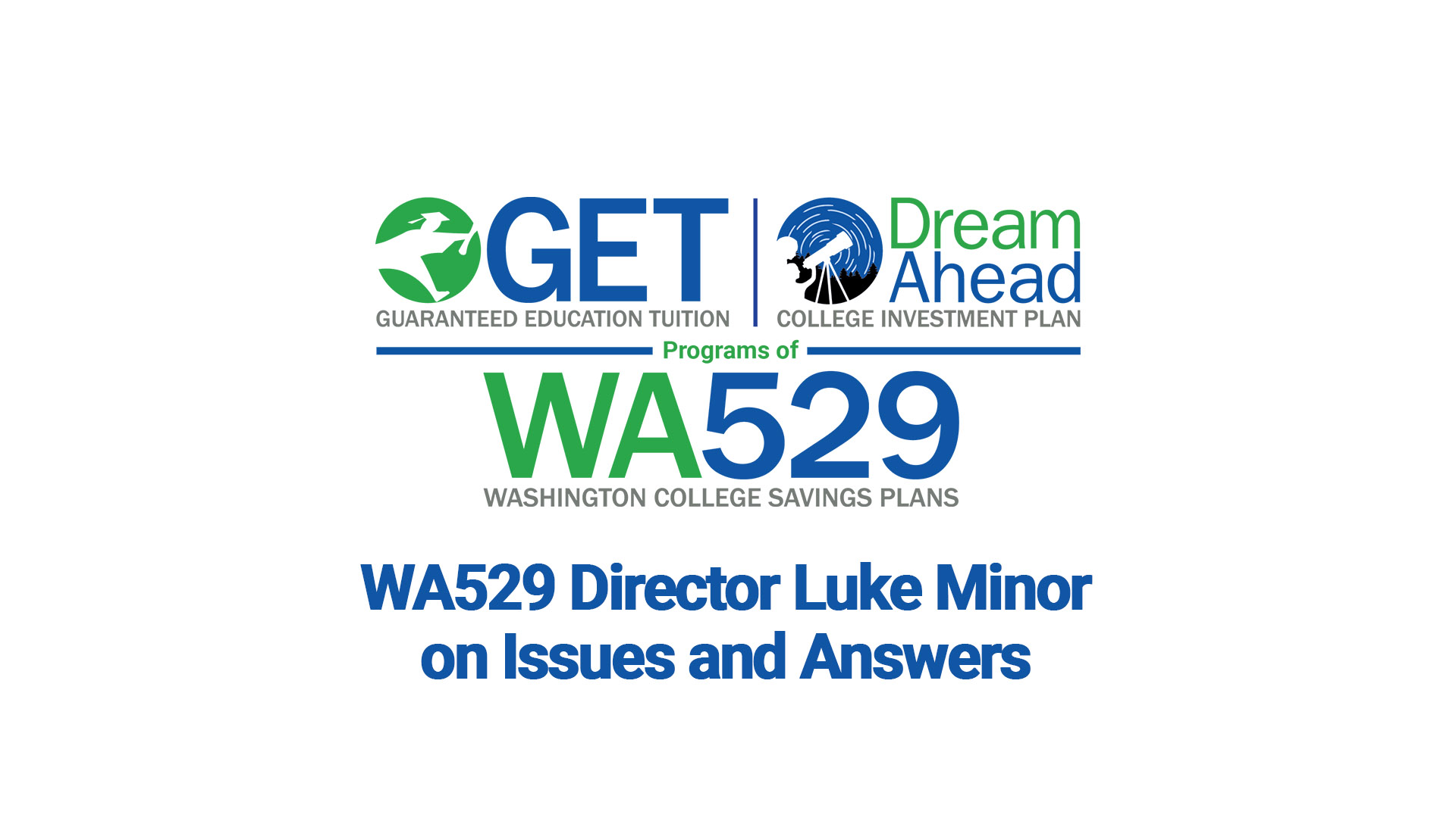WA529 logo - Luke Minor on Issues and Answers